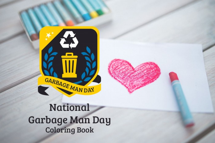 Color Some Love for Your Garbage Men and Women with the Waste and Recycling Workers Week Coloring Book - Waste and Recycling Workers Week 2019