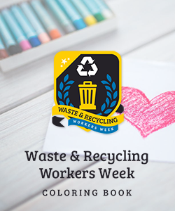 Waste & Recycling Workers Week Coloring Book